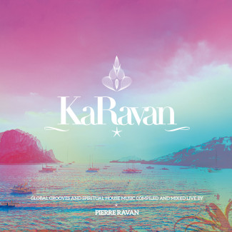 "Pierre Ravan – new CD compilation ""KARAVAN – With Love From Dubai To Ibiza- part 9"""