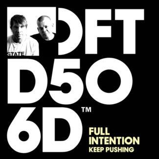 "Full Intention ""Keep Pushing"" – release on Defected Records 18th November 2016"