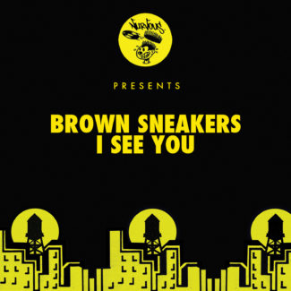 "Brown Sneakers ""I See You"" released on January 02nd, 2017 – #1 in the Traxsource House charts and #3 in Traxsource Top 100 Charts"