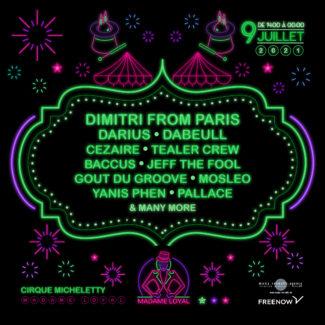 Dimitri from Paris @ Chez Gustave @ Madame Loyal,  Villeneuve-la-Garenne (France) on July 09th, 2021