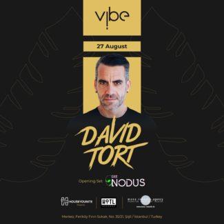 David Tort @ Vibe, Istanbul (Turkey) on August 27th, 2021