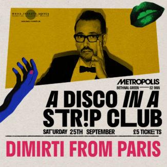 Dimitri From Paris @ Metropolis Club, London (UK) on September 25th, 2021
